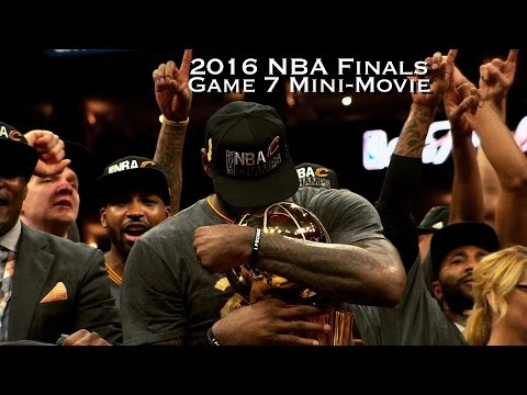 25094eba54ec 2016 NBA Finals Game 7 Mini-Movie - YouTube