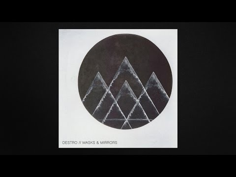 Destro // Masks & Mirrors (Official Mix)