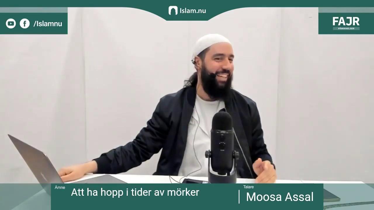 Att ha hopp i tider av mörker   Fajr påminnelse #5 med Moosa Assal