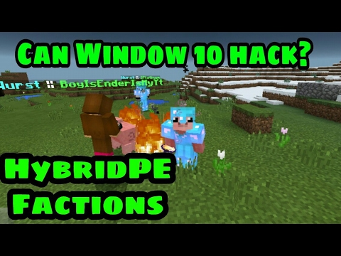 Hyrbid Window 10 Hacker - MCPE Server Faction 1.0.4