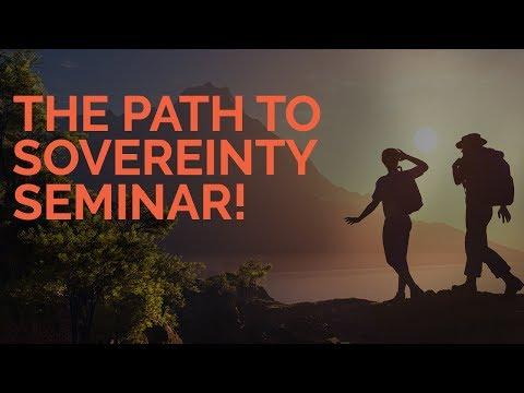 THE PATH TO SOVEREIGNTY SEMINAR - SEVAN BOMAR -MAY 21 2017