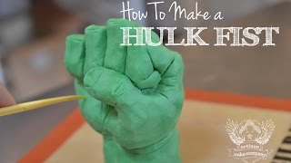 How to make a Hulk Fist