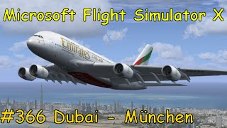 Let's Play Microsoft Flight Simulator X Teil 366 Dubai - München
