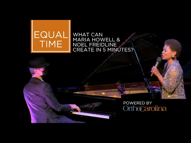 Equal Time: Maria Howell & Noel Freidline Jazz it Up in Five Minutes