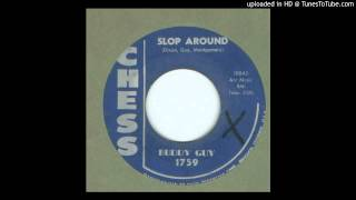 Guy, Buddy - Slop Around - 1960