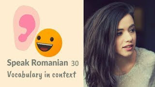 Learn Romanian 30: Words in context