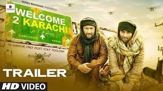 Welcome To Karachi - Official Trailer | Jackky Bhagnani | Arshad Warsi | Lauren Gottlieb