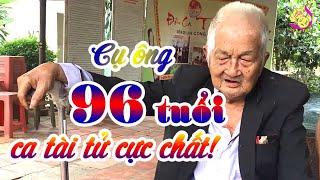 Cụ Ông 96 tuổi ca tài tử cực chất làm chấn động các tỉnh Miền Tây Nam Bộ! ✔