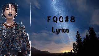F Q C # 8 - Willow Smith Lyrics