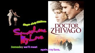SOMEWHERE MY LOVE (Karaoke ANDY WILLIAMS) - From Doctor Zhivago film (1965) - Valse