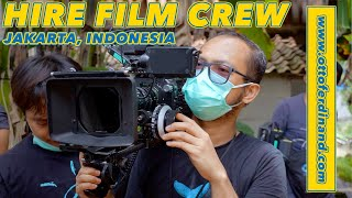 Hire Director of Photography/Hire Cameraman in Jakarta, Indonesia.