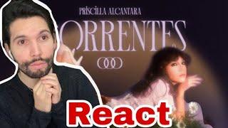 Priscilla Alcantara - Correntes - React 🧚🏻♂️Coisas Impossíveis !!!🧚🏻♂️
