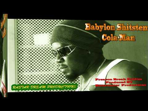 PREASON BREAK RIDDIM (BASSRUNNER PRODUCTIONS.) Cola-Man -BABYLON SHITSTEM