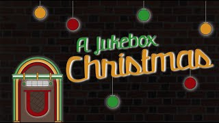 "December 8th: ""A Jukebox Christmas"" - O Come All Ye Faithful"
