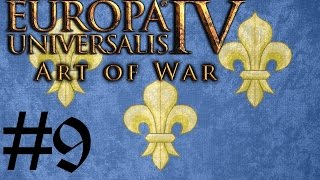 Let's Play Eu4 Art Of War Fabulous France #9