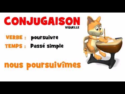 Conjugaison Poursuivre Passe Simple Youtube