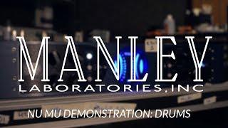 Manley Nu Mu Demonstration: DRUMS