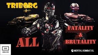 Mortal Kombat XL ► Triborg (Tribal) ► Finishing moves [2k HD 60 fps]