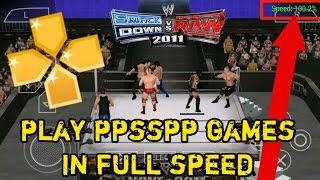 Play ppsspp games in full speed on android