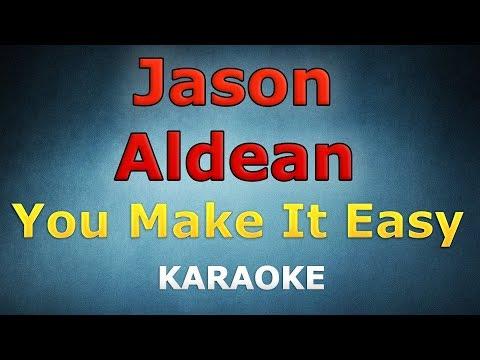 Jason Aldean - You Make It Easy LYRICS Karaoke
