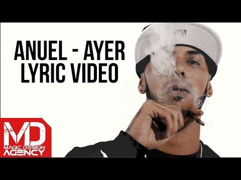 Anuel - Ayer (Lyric Video)