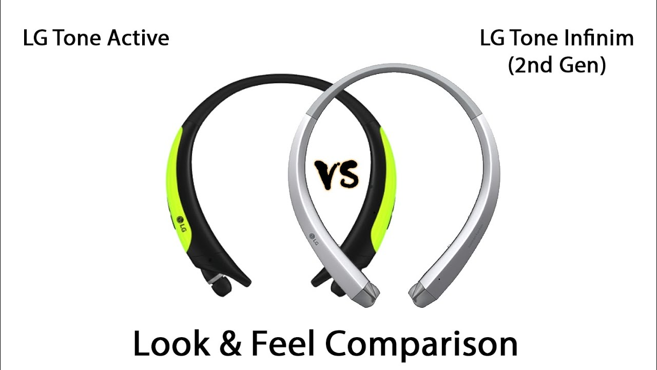 5170bb26630 LG Tone Active vs LG Tone Infinim (2nd Gen) | Look & Feel Comparison ...