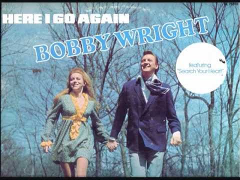 bobby wright - search your heart