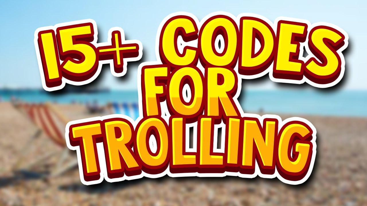 15 Troll Audio Music Codes For Island Life Or Trolling Roblox - roblox troll music codes