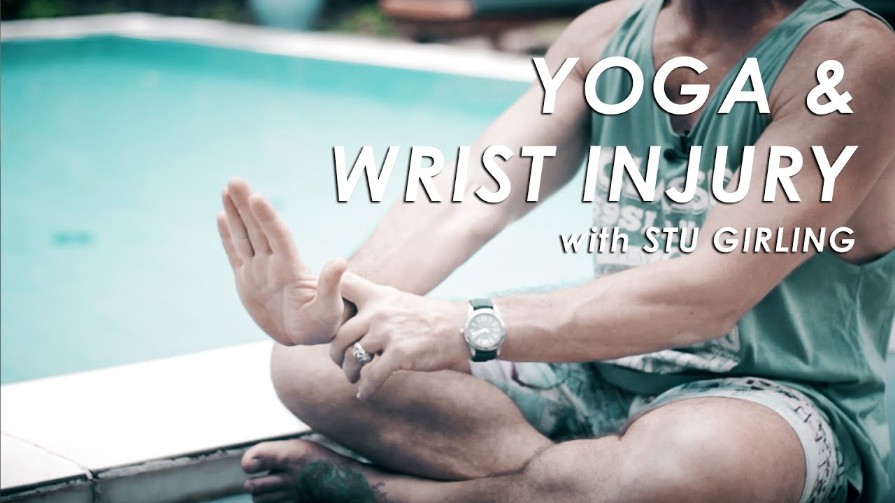 Yoga and Wrist Pain/Injury/Relief Exercises