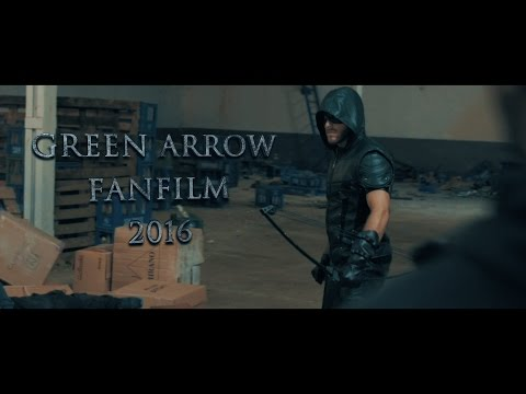 Green Arrow Fanfilm - Trailer 2016