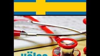 تعلم اللغة السويدية - الصحة والطب Hälsa