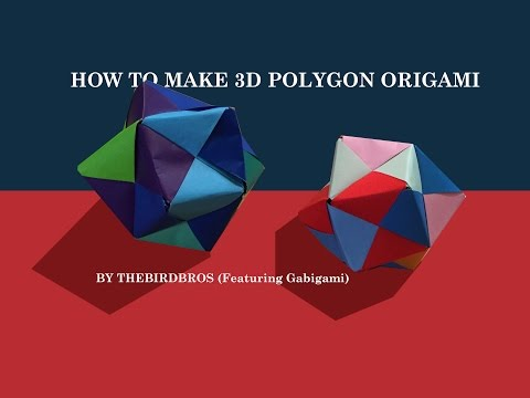 Origami - How to Make a Original 3D Polyhedron