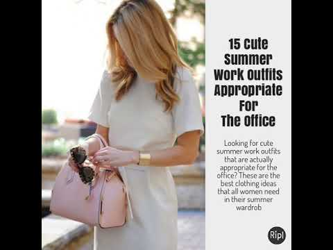 8ded00c9e98e 15 Cute Summer Work Outfits Appropriate For The Office - YouTube