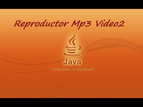 Java Reproductor Mp3 Video2