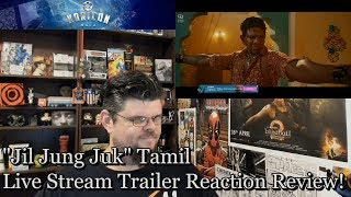 """Jil Jung Juk"" Live Stream Request Tamil Trailer Reaction Review (July 15, 2017)"