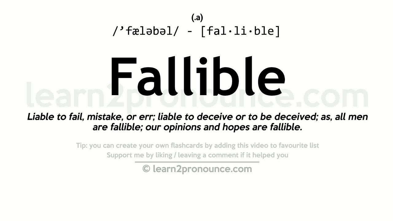 Fallible Pronunciation And Definition