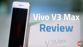 Vivo V3 Max Smartphone Review