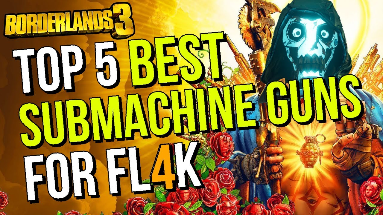 Best Submachine Guns to Use For FL4K in Borderlands 3 thumbnail