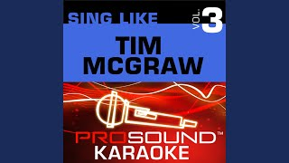 Grown Men Don't Cry (Karaoke with Background Vocals) (In the Style of Tim McGraw)