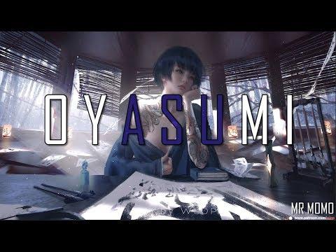 OYASUMI 🏮  Japanese & Lofi Type Beats ☯ Lofi Calm HipHop Mix
