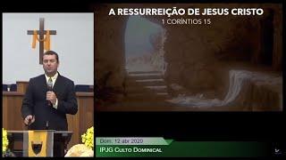 Culto Dominical - A Ressurreição de Jesus Cristo