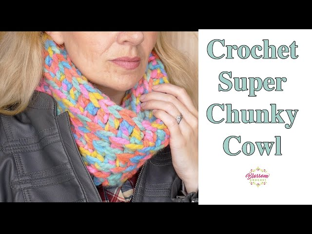 How To Crochet A Super Chunky Cowl - Quick 2 Hour Project! Beginner Friendly.
