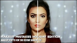 Makeup Mistakes Holiday Makeup Don'ts Edition