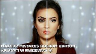 Makeup Mistakes Holiday Makeup Don'ts Edition