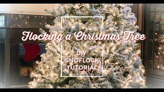 How to Flock A Christmas Tree | DIY Christmas Tree Flocking | SnoFlock Tutorial