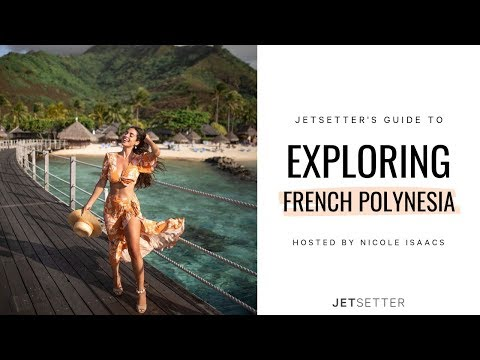 #GoLater: Virtual Travel to French Polynesia with Nicole Isaacs | Jetsetter.com