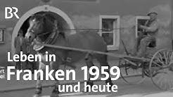 Leben in Franken 1959 und heute: Rehau | Abendläuten | Zwischen Spessart und Karwendel | Doku | BR
