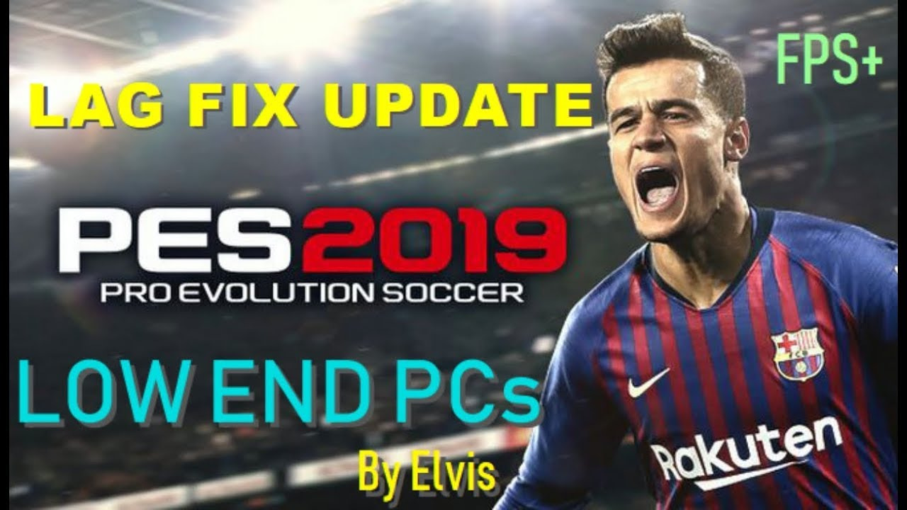 PES 2019 LAG FIX UPDATE 2