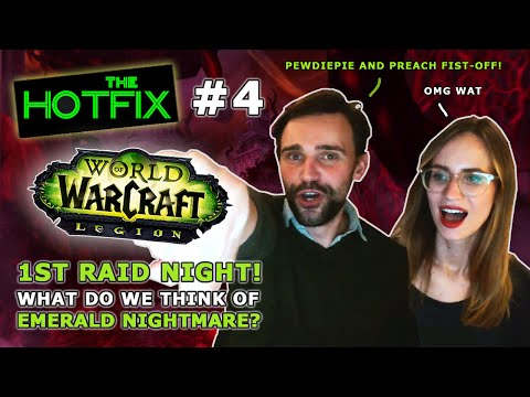 Legion - First Raid Night! Welcome to the Emerald Nightmare! The Hotfix Ep 4 with Taliesin & Evitel