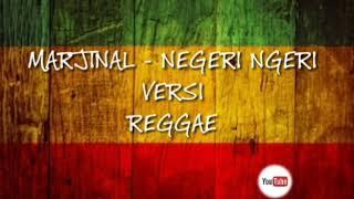 Marjinal - Negeri Ngeri Versi Reggae Video Lirik